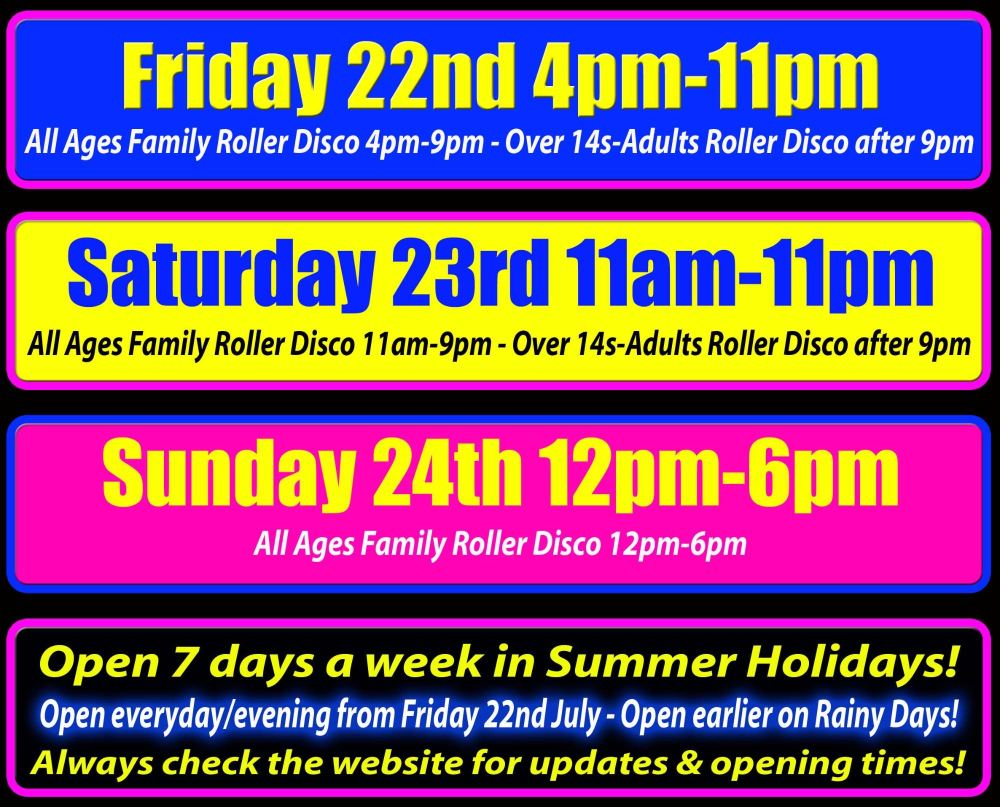 july weekend roller disco times 2016