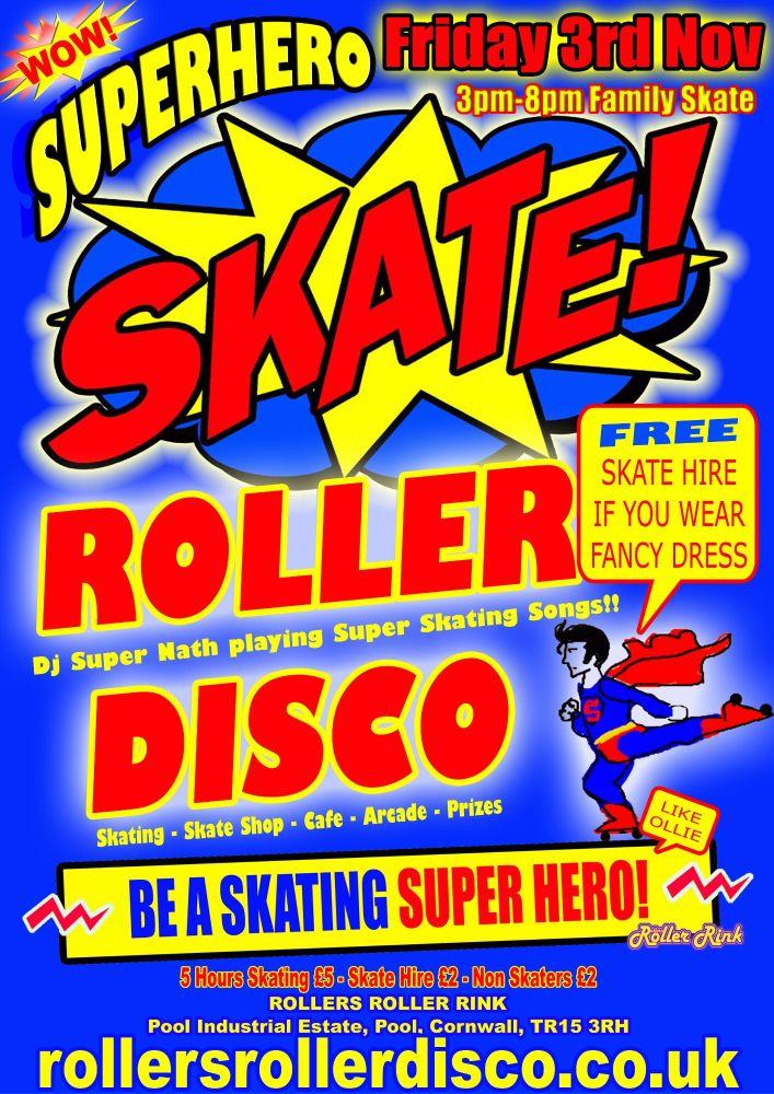 Super Hero Roller Disco 3rd Nov