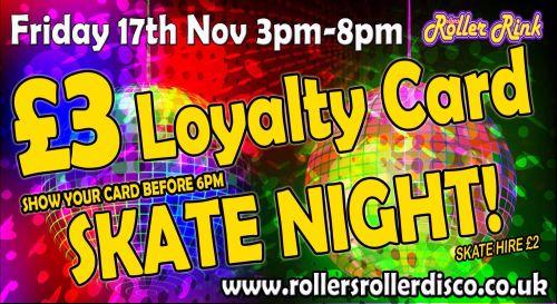 Loyalty Card Skate Friday 17th Nov