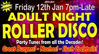 Adult Roller Disco Friday 12th Jan