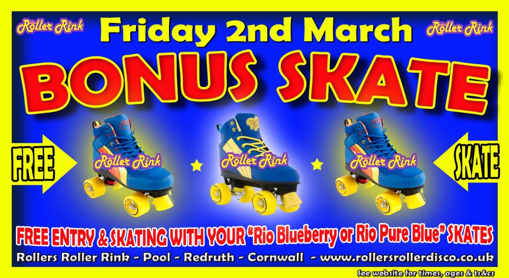 Bonus Skate Friday 2nd March