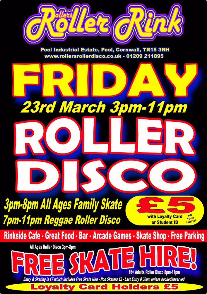 Friday Roller Disco 23rd March 2018 Cornwall