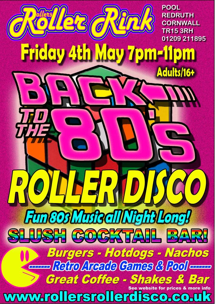 Back to the 80s Roller Disco Cornwall 2018 May 4th 2018