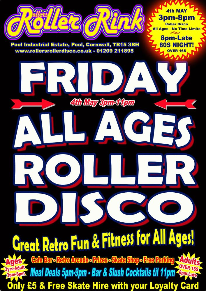 Friday Roller Disco 4th May 3pm-11pm