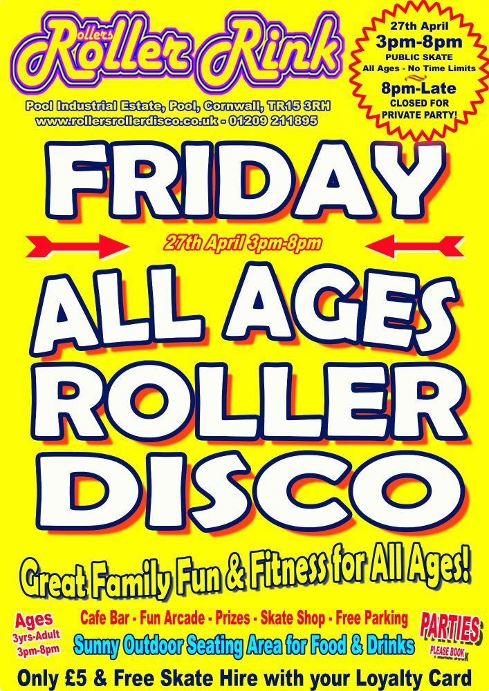 Friday Roller Disco 27th April 3pm-8pm