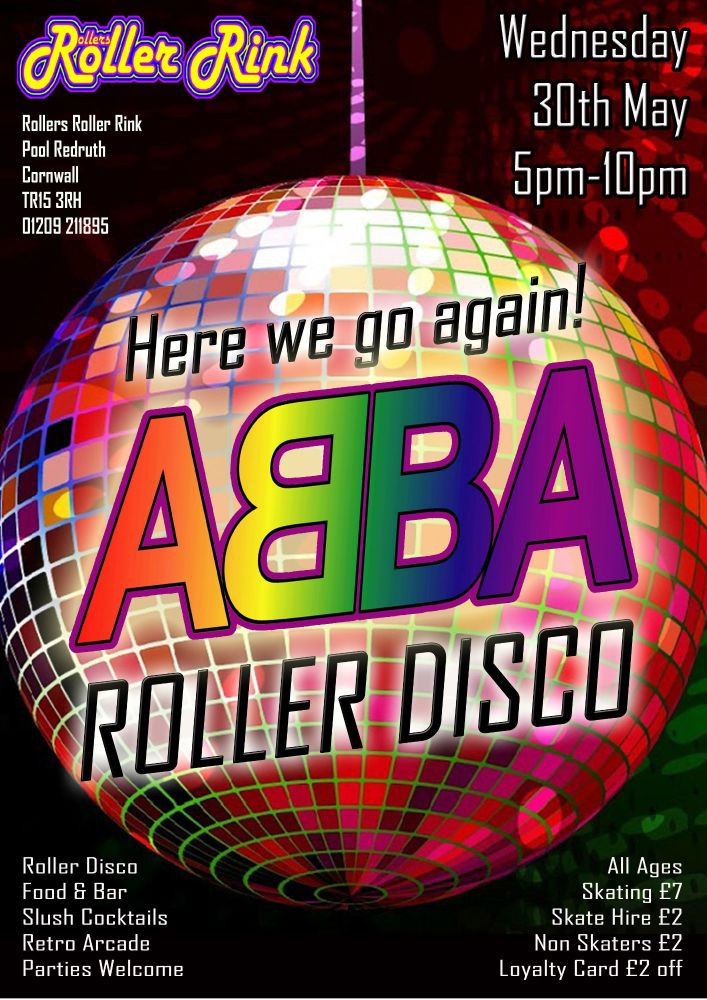 Abba Roller Disco Wednesday 30th May 2018