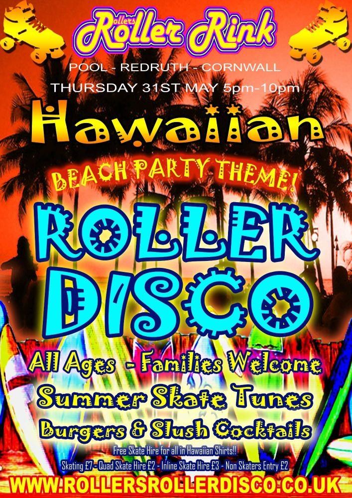 Hawaiian Beach Party Roller Disco 31st May