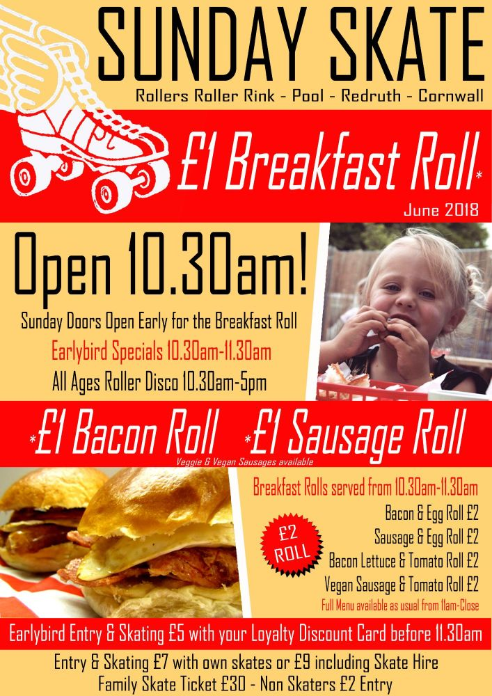Breakfast Roll June 2018 Cornwall Roller Disco