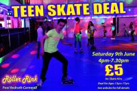 Teen Skate at Rollers Roller Rink Cornwall Saturday 9th June