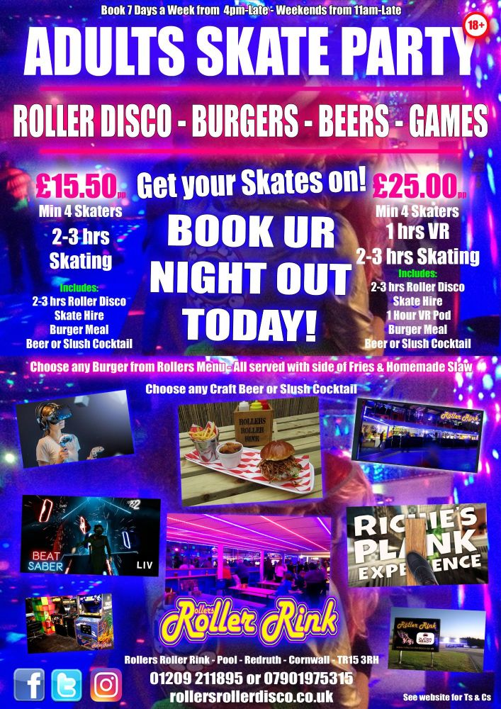 Skate Party Over 18s Burgers, Beers and VR Cornwall