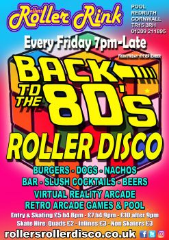 Back to the 80s Roller Disco Every Friday 2018
