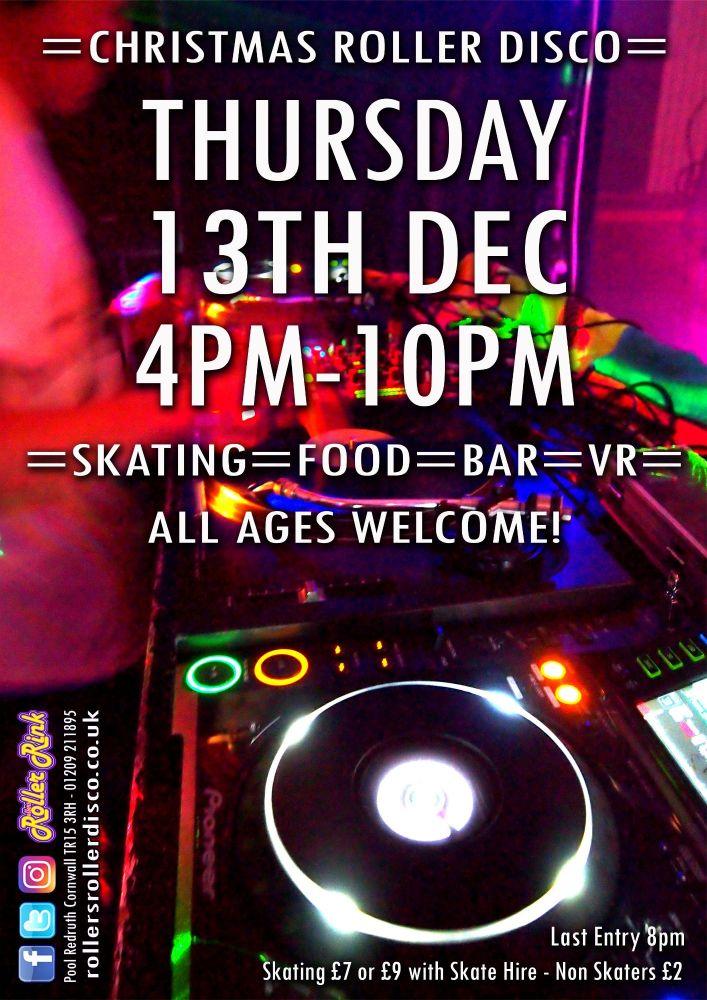 Christmas Roller Disco Thursday 13th Dec 2018 4pm-10pm