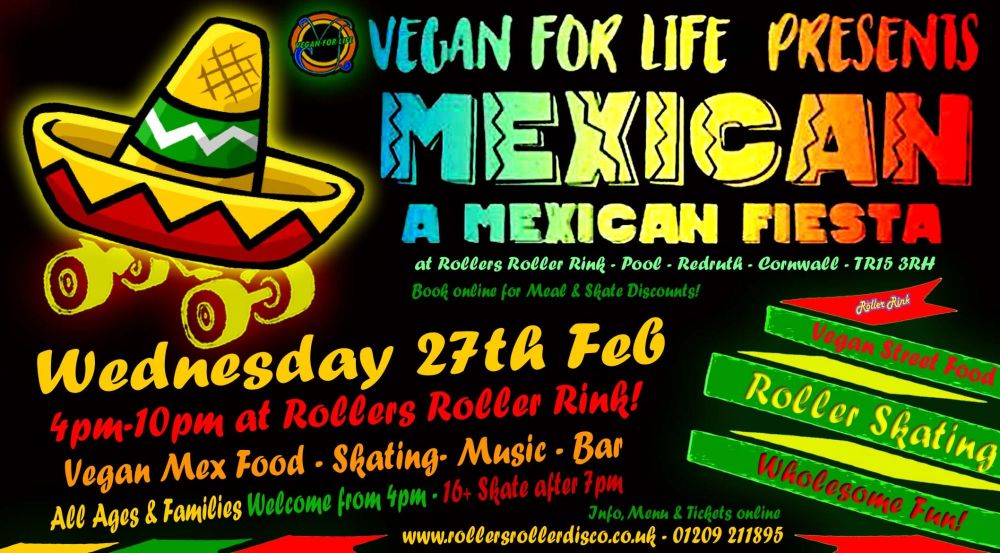 Mex Vegan Skate Night 27th Feb 2019