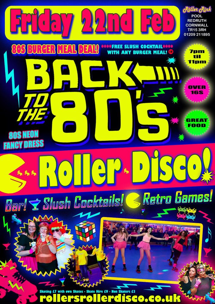Back to the 80s Roller Disco Feb 22nd 19