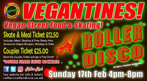 Vegantines Burger and Skate Night Tickets Sunday 17th Feb