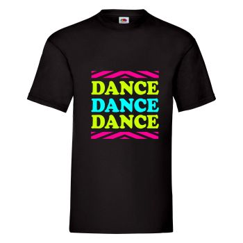 Dance Dance Dance Mens Unisex T Shirt - Any Colour - Any Size S-XXXL