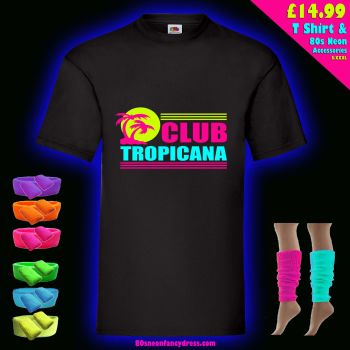 Club Tropicana Unisex T Shirt - Any Colour - Any Size S-XXXL plus 80s Neon Accessories