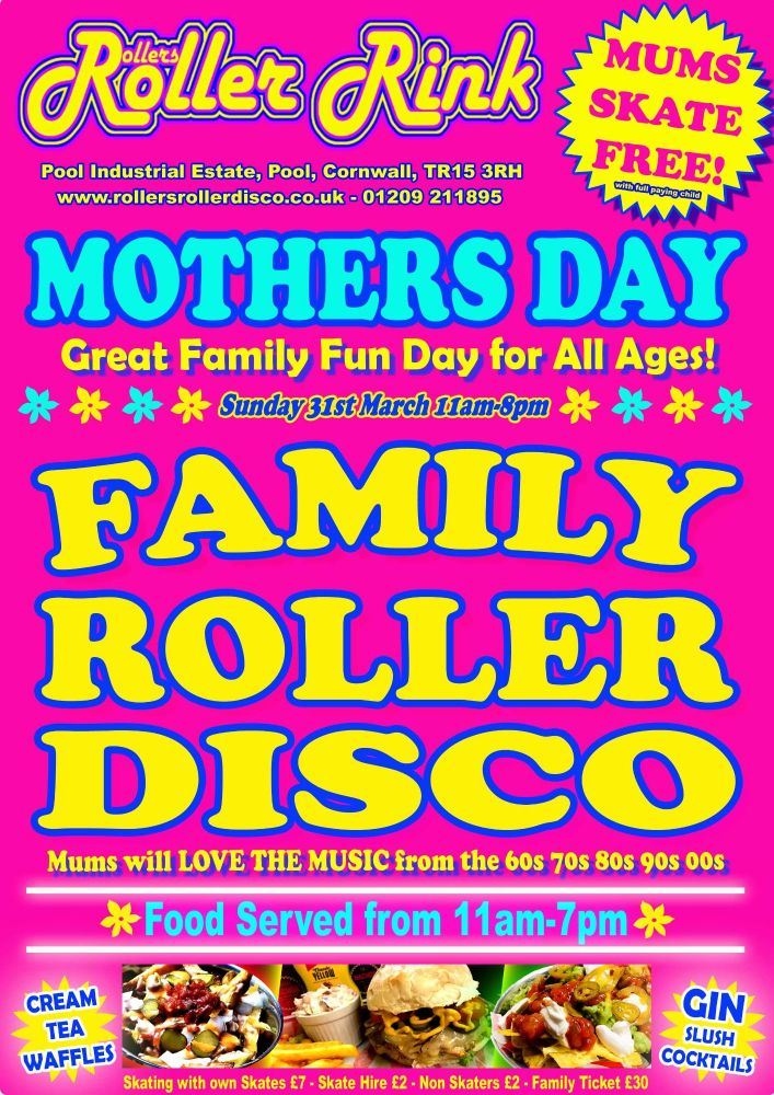 Mothers Day Roller Disco Cornwall March 2019