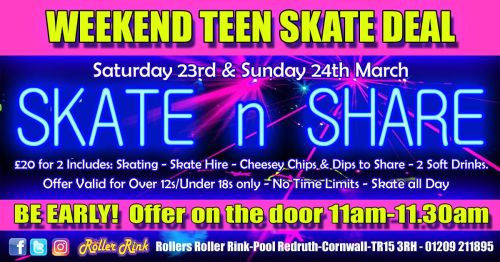 Skate and Share Teen Deal 23rd 24th March
