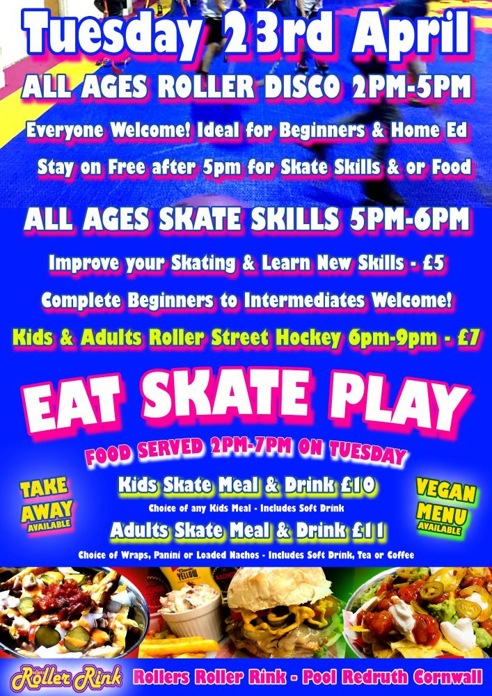 Tuesday 23rd April Eat Skate Play Hockey Roller Disco Cornwall 2019