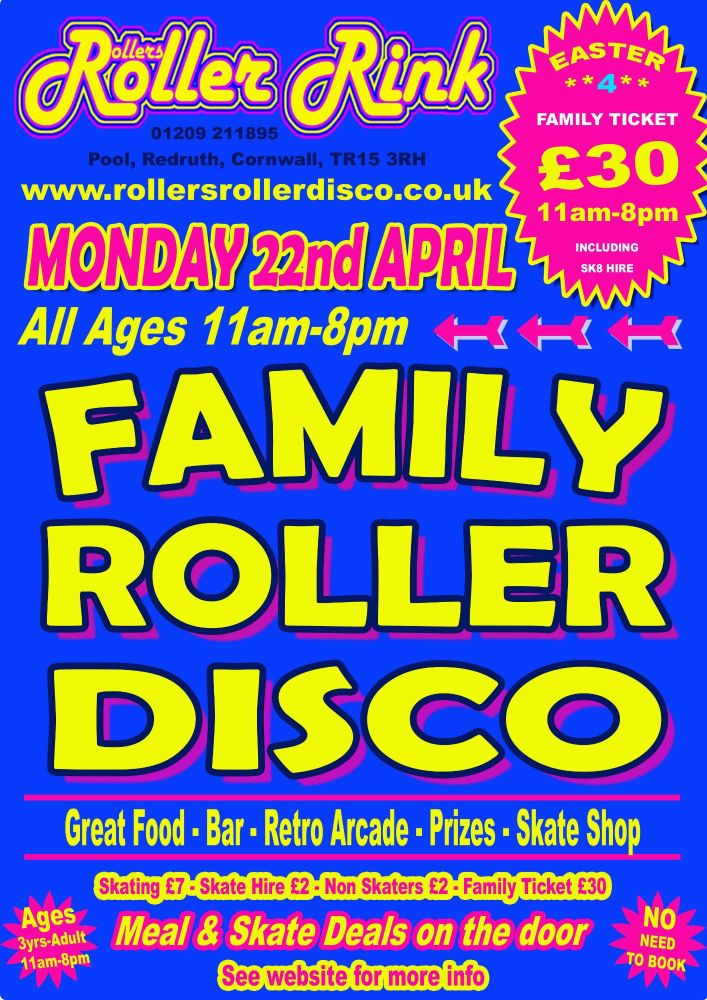 Monday 22nd April Roller Disco Easter Holidays Cornwall April 2019
