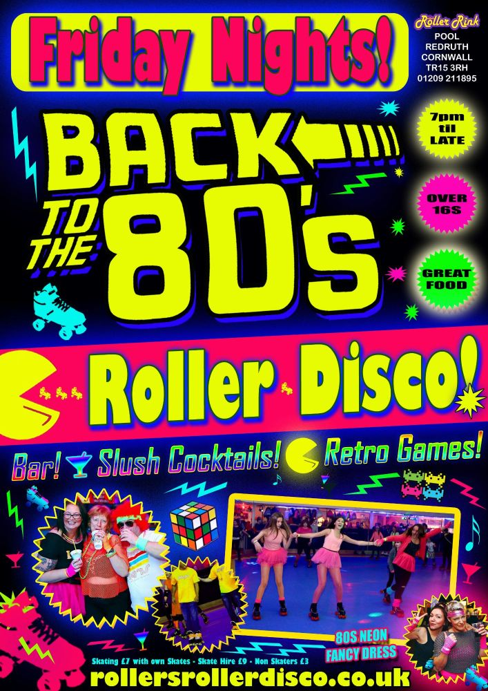 Back to the 80s Roller Disco Friday Nights Cornwall