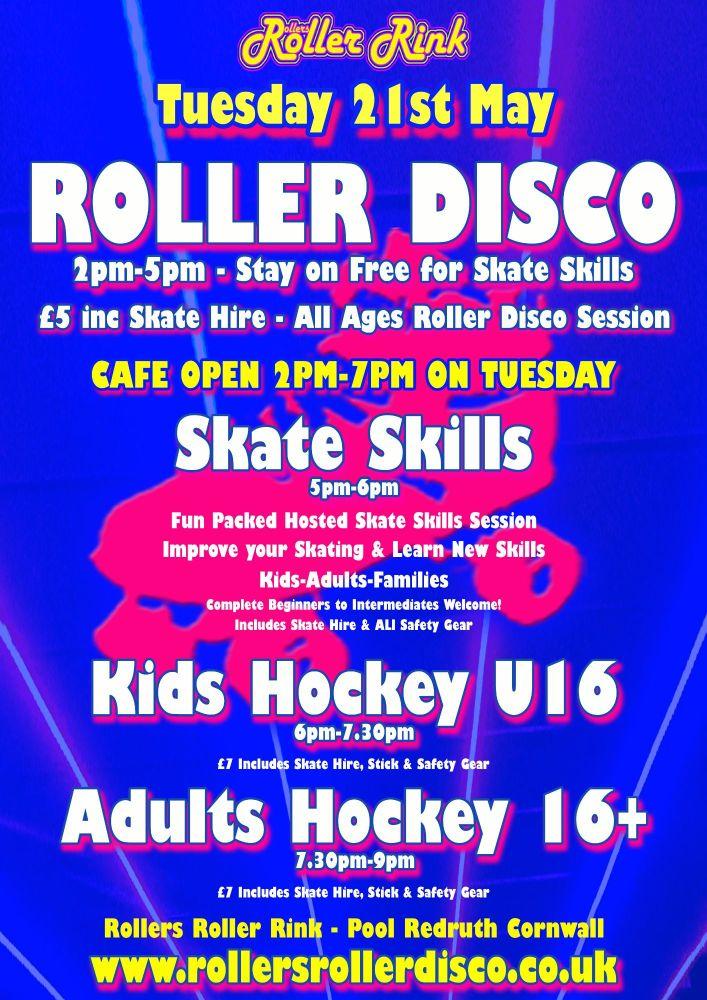 Tuesday 21st Roller Disco Skate Skills and Hockey Cornwall