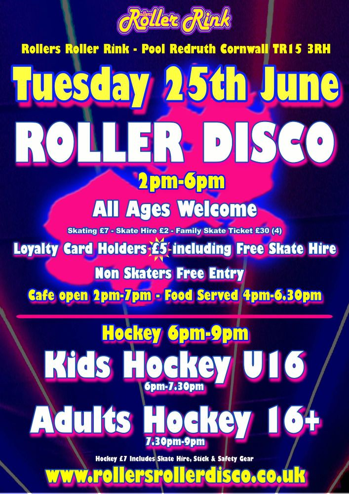 Tuesday 25th June Roller Disco and Roller Street Hockey