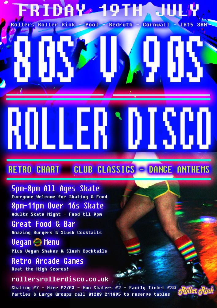 80s 90s Retro Club Classics Roller Disco Friday 19th July 2019