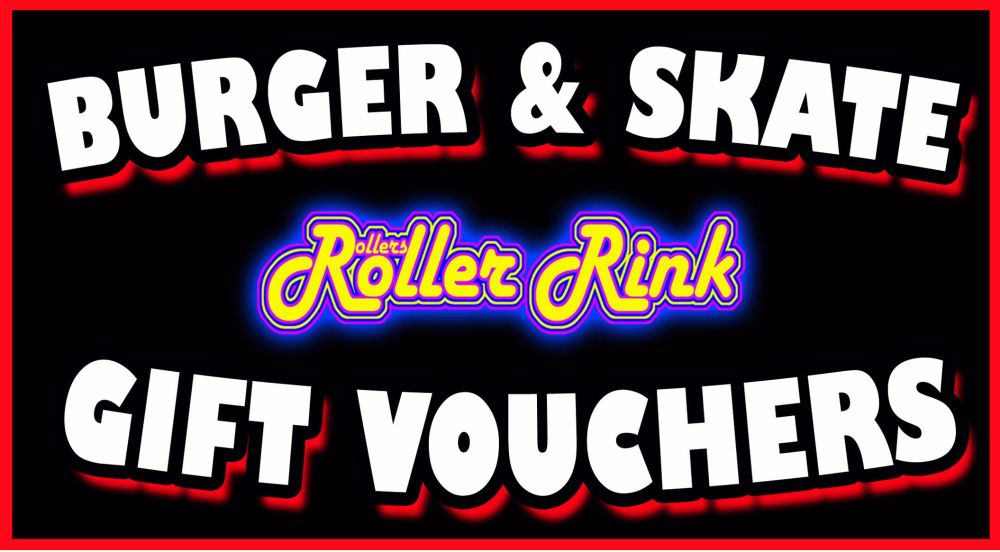 Burger and Skate Gift Vouchers