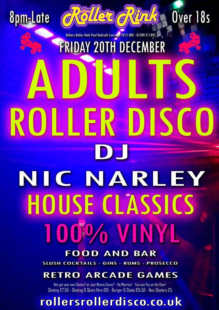 House Classics Roller Disco Friday 20th Dec