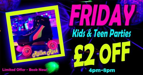 £2 Off Kids Parties on Fridays 2020