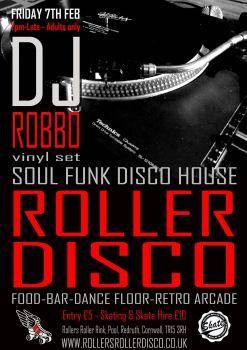 Dj Robbo Skate or Dance Roller Disco Friday 7th Feb 2020