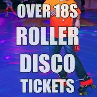 Adults Roller Disco Tickets