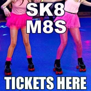 Sk8 M8s Tickets