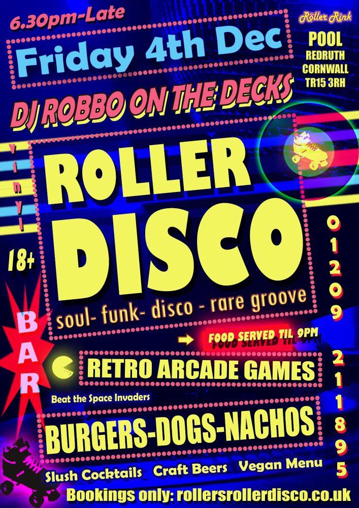 Dj Robbo Roller Disco Friday 4th Dec 2020