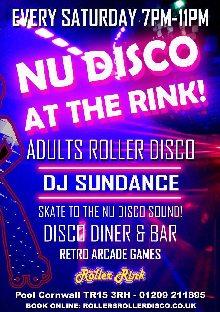 Nu Disco Adults Roller Disco Saturday 7pm-11pm
