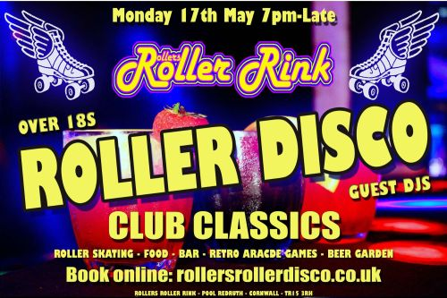 Monday 17th May Roller Disco Cornwall