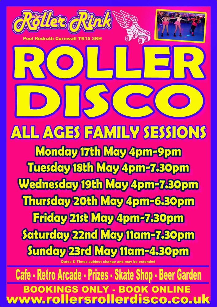 Roller Disco Cornwall Opening Times May17th-23rd 2021