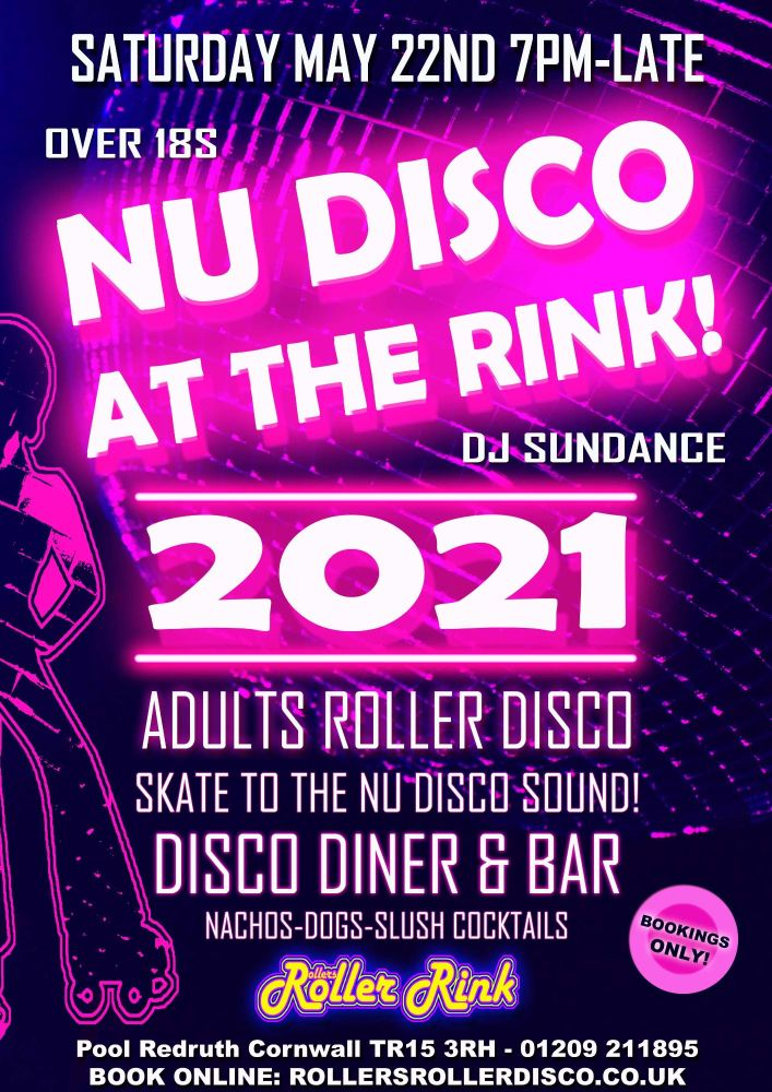 Nu Disco Adults Roller Disco Saturday 22nd May 7pm-Late 2021 Cornwall