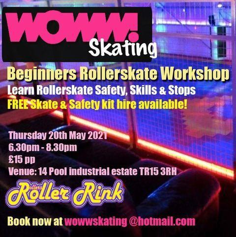 Woww Skate Workshop at the Rink May 20th Cornwall