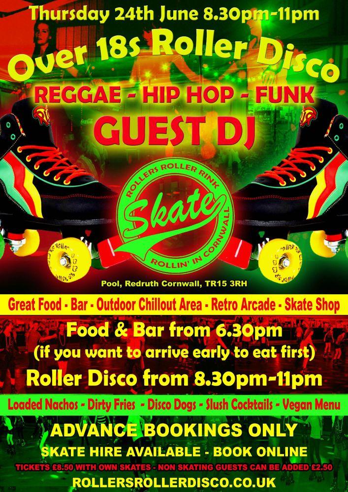 Reggae Hip Hop Funk Roller Disco Thursday 24th June Cornwall 2021