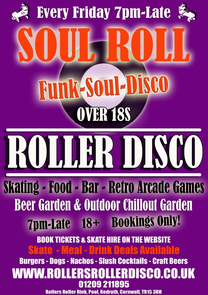 Soul Roll Skate Friday Night Adults Roller Disco Cornwall 2021