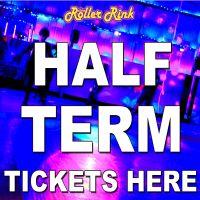 Half Term Roller Disco Tickets
