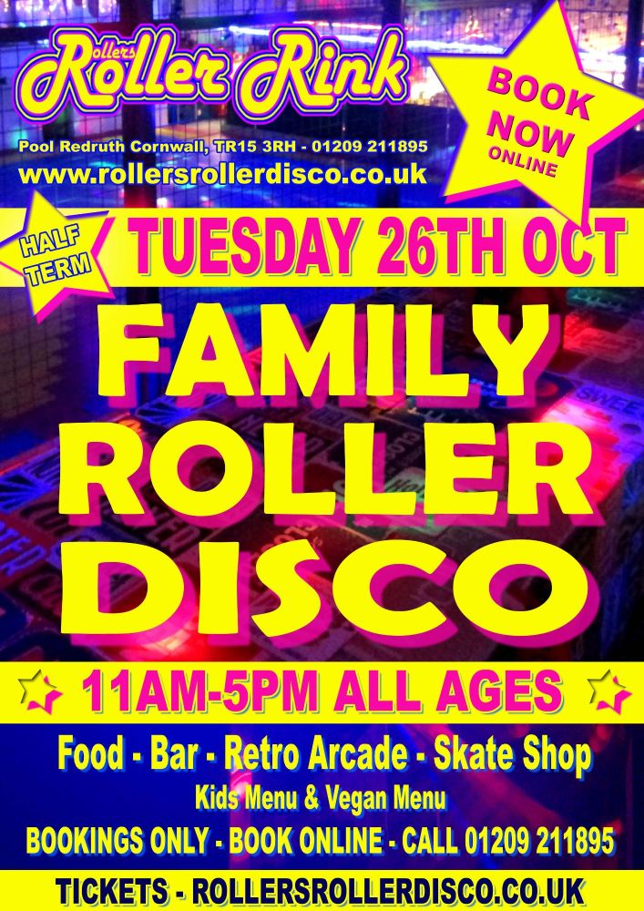 Tuesday 26th Oct Roller Disco Cornwall 2021