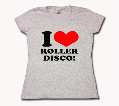 I Love Roller Disco - Womens Fitted T Shirt - Any Colour - Any Size