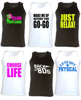 Any 80s Slogan Mens Unisex Vest - Any Colour - Any Size