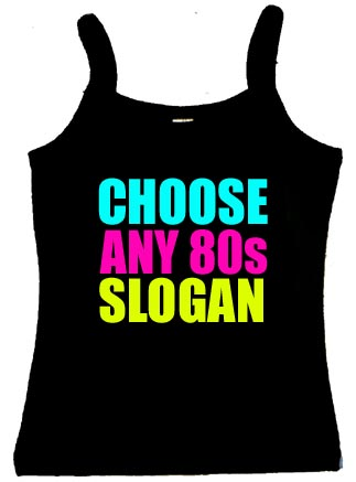 ANY 80s Slogan Womens Spaghetti Skinny Fit Vest Top 8-16
