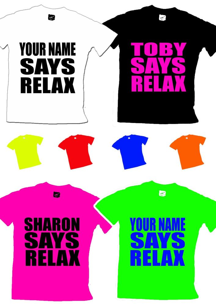 Your Name Says Relax Mens T Shirt S-XXL