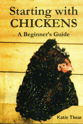 Starting with chickens - Katie Thear